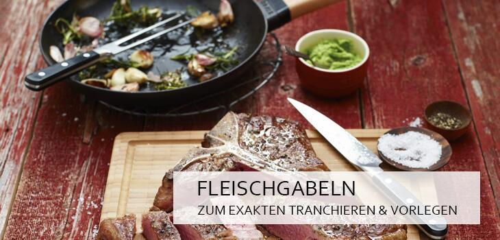Fleischgabeln - Zum exakten Tranchieren & Vorlegen von Braten & Geflügel