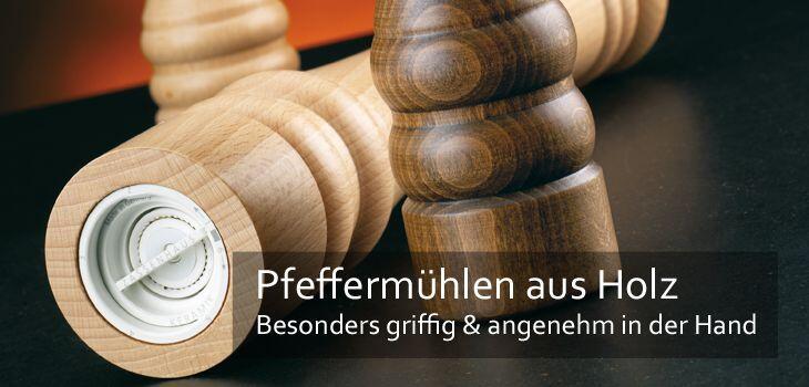 Pfeffermühlen aus Holz - Besonders griffig & angenehm in der Hand