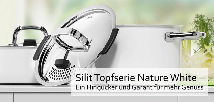 Silit Topfserie Nature White - Ein Hingucker und Garant für mehr Genuss