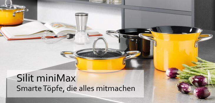 Silit miniMax - Smarte Töpfe, die alles mitmachen