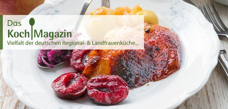 Deutsch kochen - die Vielfalt der deutschen Regional- & Landfrauenküche