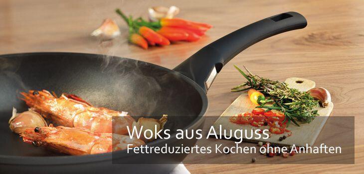 Woks aus Aluguss - Fettreduziertes Kochen, Braten & Dämpfen ohne Anhaften
