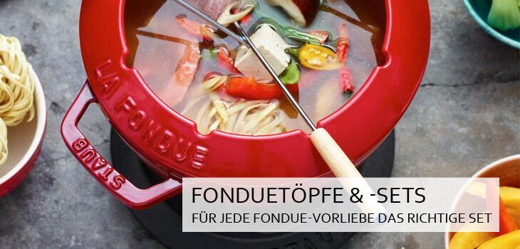 Fonduetöpfe & -sets - Für jede Fondue-Vorliebe das richtige Set