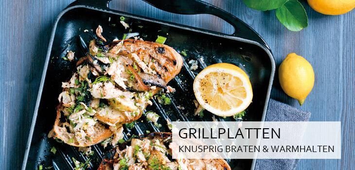 Grillplatten - Knusprig braten, warmhalten & servieren