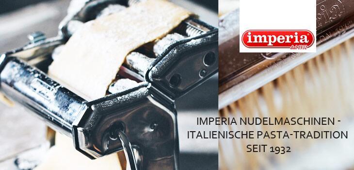 Imperia Nudelmaschinen - Italienische Pasta-Tradition seit 1932