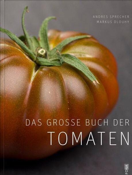 Sprecher A.:  Das große Buch der Tomaten