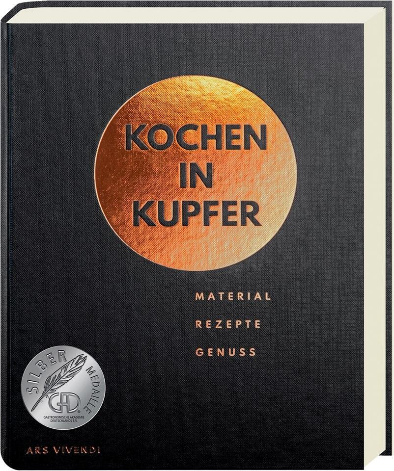 Vilgis, Thomas; Arlt, Stephanie: Kochen in Kupfer. Material - Rezepte - Genuss.