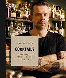 Rainer Klaus St.: Cocktails