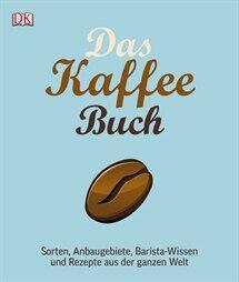 Moldvaer Anette: Das Kaffee Buch