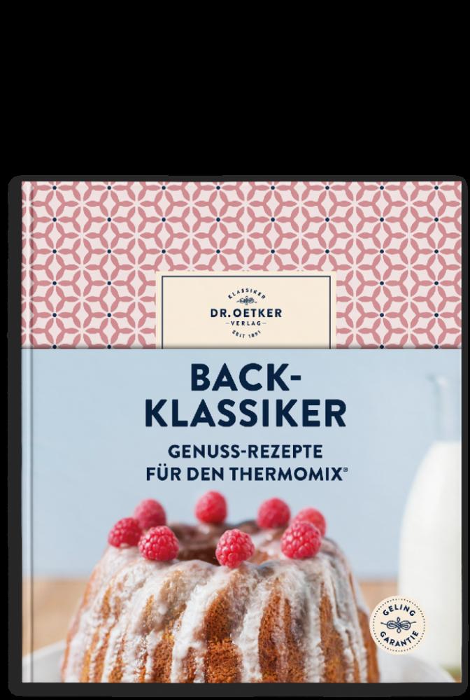Back-Klassiker Genuss-Rezepte für den Thermomix®