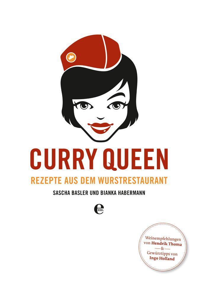 Basler Sascha, Habermann Bianka: Curry Queen