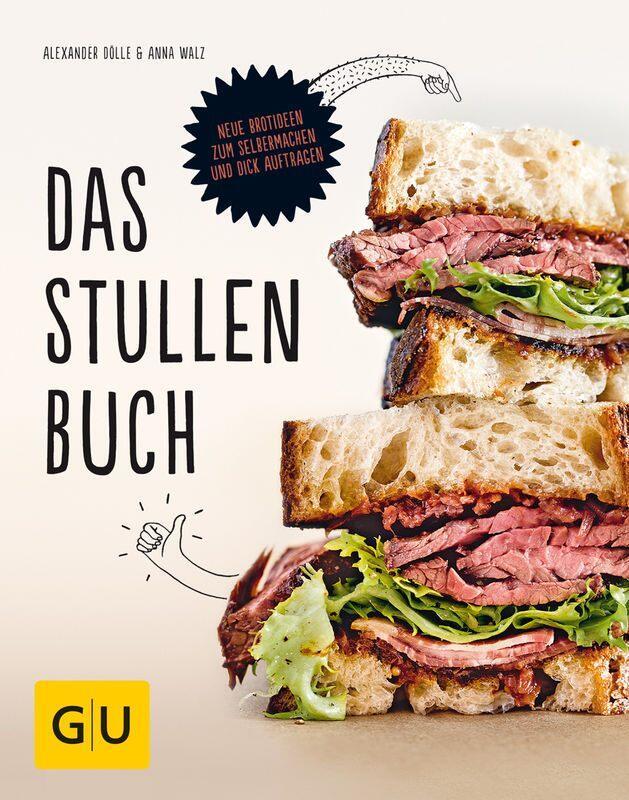 Alexander Dölle, Anna Walz: Das Stullenbuch