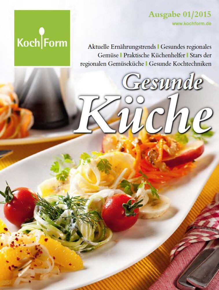 KochForm-Magazin ?Gesunde Küche? Ausgabe 01/15