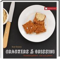 Sue Quinn, Deirdre Rooney: Crackers & Grissini Knabbergebäck – süß & pikant