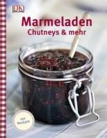Price Thane: Marmeladen, Chutneys & mehr