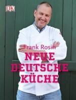 Rosin Frank:  Neue deutsche Küche