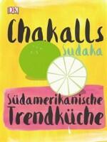 Chakall: Südamerikanische Trendküche