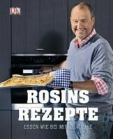 Rosin Frank: Rosinis Rezepte