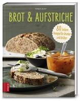 Dusy Tanja: Brot & Aufstriche