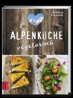 Schinharl Cornelia : Alpenküche vegetarisch