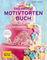 Schumann Sandra: Das große Motivtortenbuch