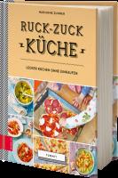 Zunner Marianne: Yummy – Ruck-Zuck-Küche