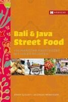 Jenny Susant, Andreas Wemheuer: Bali & Java Street Food