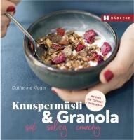 Kluger Catherine: Knuspermüsli & Granola