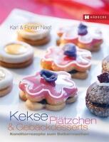 Neef Karl, Neef Florian: Kekse, Plätzchen und Gebäckdesserts