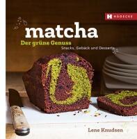Knudsen Lene: Matcha - der grüne Genuss