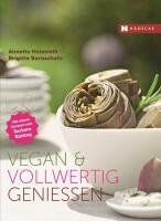 Heimroth/ Bornschein: Vegan & vollwertig genießen