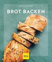 Anne-Katrin Weber: Brot backen