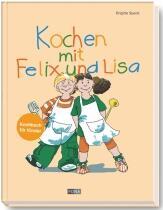 Speck Brigitte: Kochen mit Felix und Lisa