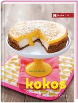Laforêt Marie: Kokos Süße und pikante Rezepte aus der veganen Küche