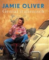 Jamie Oliver: Genial italienisch