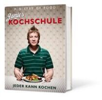 Jamie Oliver: Jamies Kochschule