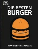 Japy David, Rambaud Elodie, Garnier Victor: Die besten Burger