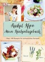 Khoo Rachel: Mein Küchentagebuch