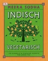 Meera Sodha: Indisch vegetarisch