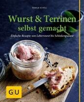 Scholl Harald: Wurst & Terrinen selbst gemacht