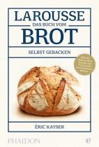 Larouss: Das Buch vom Brot