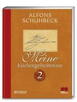 Schuhbeck, Alfons: Meine Küchengeheimnisse 2
