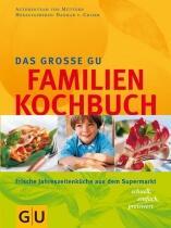 von Cramm Dagmar: Das große GU Familienkochbuch
