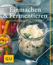 Casparek Petra: Einmachen & Fermentieren