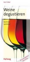 Gibel K.: Weine degustieren
