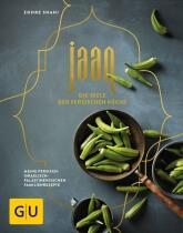 Shahi Zohre: Jaan – Die Seele der persischen Küche