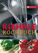 KIEHNLE KOCHBUCH- Das große Grundkochbuch mit 2.500 Rezepten
