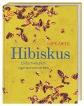 Lopè Ariyo: Hibiskus