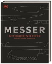 Messer - Das Praxisbuch für die Küche