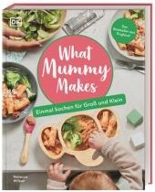 Rebecca Wilson: What Mummy Makes